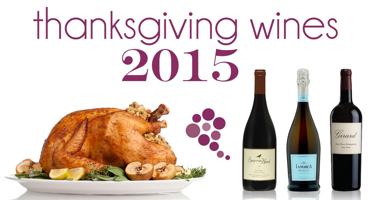 Thanksgiving Wines 2015 Edition