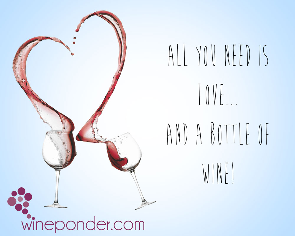 Wine Love Quotes Wine For Valentine  Wine Ponder