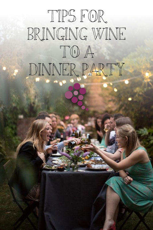 Tips For Bringing Wine To A Dinner Party