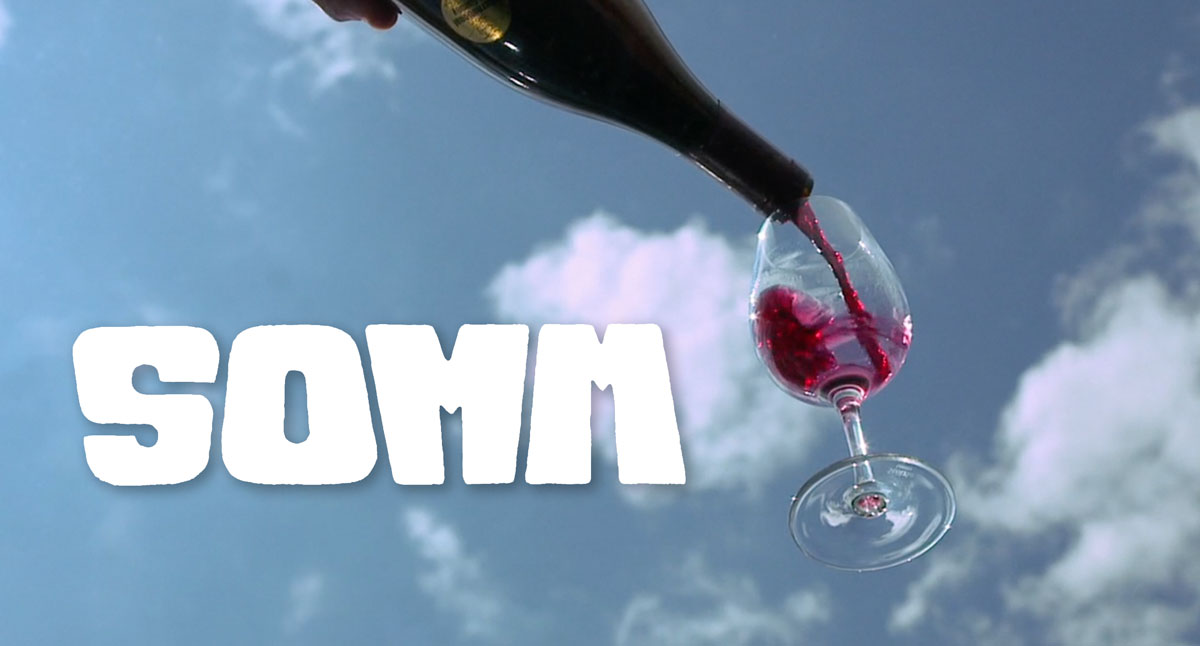 SOMM: The Making Of A Master Sommelier